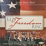 Bill Gaither Let Freedom Ring: Live From Carnegie Hall
