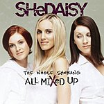 SHeDAISY The Whole SHeBANG- All Mixed Up