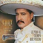 Chuy Chavez Los Originales De San Juan: Le Pido Al Tiempo Que Vuelva