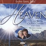 Bill Gaither Heaven