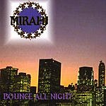Mirahj Bounce All Night