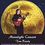 Tom Rasely Moonlight Concert