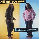 Ellen Rosner The Perfect Malcontent