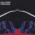 Adam Pfeffer Pianopuss