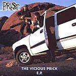 Prisst The Vicious Prick E.P.