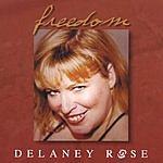 Delaney Rose Freedom