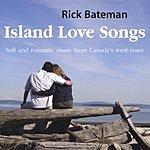Rick Bateman Island Love Songs