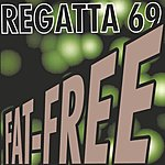 Regatta 69 Fat-Free