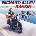 Richard Allen Rankin Restless Rider