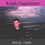 Ralph Napolitano Misty Rain