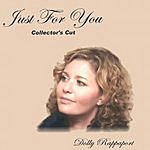 Dolly Rappaport Just For You (Collector's Cut)