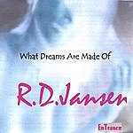 R.D.Jansen What Dreams Are Made Of
