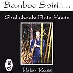 Peter Ross Bamboo Spirit
