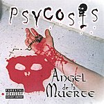 Psycosis Angel De La Muerte (Parental Advisory)