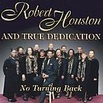Robert Houston No Turning Back
