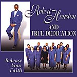 Robert Houston Release Your Faith