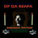 DP Da Reapa Assassin Nation