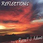 Russell J. Adams Reflections