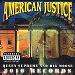 Queen Supreme American Justice (Parental Advisory)
