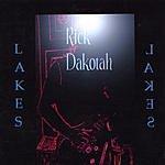 Rick Dakotah Lakes