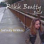 Rikk Beatty Infinity Within