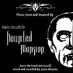 Frank J. Petruccelli Music From & Inspired By Kevin McCurdy's Haunted Mansion