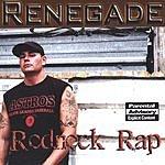Renegade Redneck Rap (Parental Advisory)