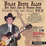 Nolan Bruce Allen Salutes The Bob Wills ERA