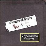 Ronnie Neuhauser's Styrocultural Antidote Styrocultural Antidote Bootlegs: Styrocultural Antidote Vol.1, (CD Version)