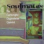 Cartwright/Oppenheim Quintet Soulmates