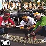 Muney Makaz Something 4 Da Hood (Parental Advisory)