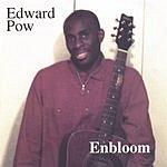 Edward Pow Enbloom