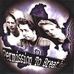 Permission To Breathe Withane