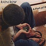 Raincrow A Part Of It