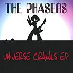 The Phasers Universe Crawls EP