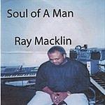 Ray Macklin Soul Of A Man