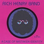 Rich Henry A Case Of Mistaken Identity