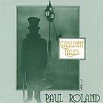 Paul Roland Gaslight Tales (2 CD)