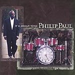 Philip Paul It's About Time
