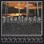 Plasticade Imaginary World