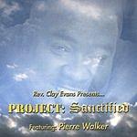 Pierre Walker Project: Sanctified