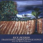 Rick Pickren Traditional American Folk Songs