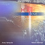 Andy Rampulla His Love