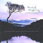 Vladimir Shinov Heart Of Wayfaring: Piano Music 2001-2002