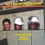 The Reid Brothers Take A Ride On The Blues Train