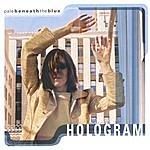 Pale Beneath The Blue Hologram EP