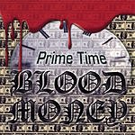 Prime Time Blood Money