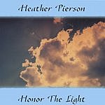 Heather Pierson Honor The Light
