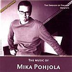 Mika Pohjola The Embassy Of Finland Presents: The Music Of Mika Pohjola