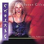 Phyllis Addison Seven Gifts